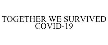 TOGETHER WE SURVIVED COVID-19