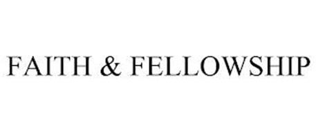 FAITH & FELLOWSHIP
