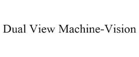 DUAL VIEW MACHINE-VISION
