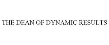 THE DEAN OF DYNAMIC RESULTS