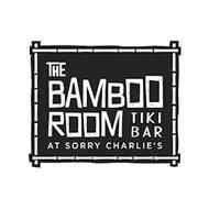 THE BAMBOO ROOM TIKI BAR AT SORRY CHARLIE'S