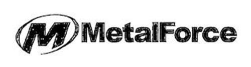 M METALFORCE