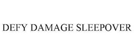 DEFY DAMAGE SLEEPOVER