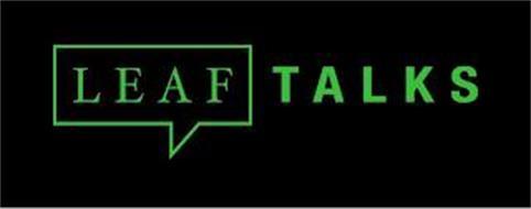 LEAF TALKS