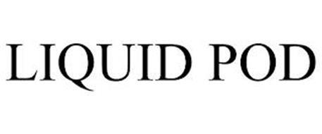 LIQUID POD