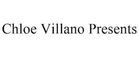 CHLOE VILLANO PRESENTS