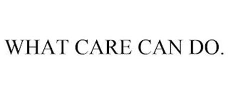 WHAT CARE CAN DO.