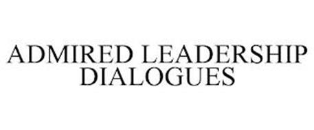 ADMIRED LEADERSHIP DIALOGUES