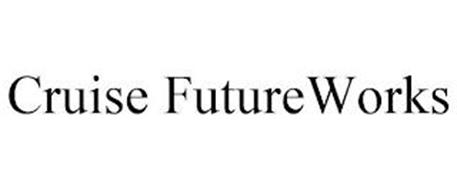 CRUISE FUTUREWORKS