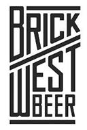 BRICK WEST BEER