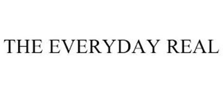 THE EVERYDAY REAL