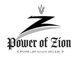 Z POWER OF ZION < PWR UP SINCE 2018 >