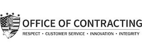 OFFICE OF CONTRACTING RESPECT CUSTOMER SERVICE INNOVATION INTEGRITY