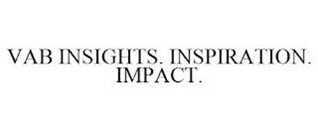 VAB INSIGHTS. INSPIRATION. IMPACT.