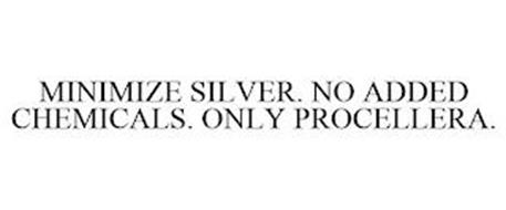MINIMIZE SILVER. NO ADDED CHEMICALS. ONLY PROCELLERA.