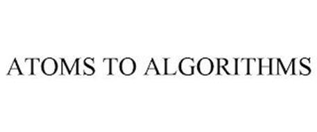 ATOMS TO ALGORITHMS