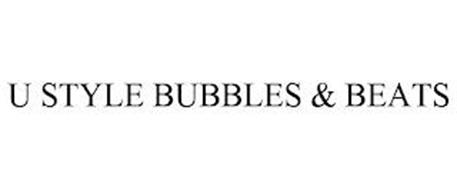 U STYLE BUBBLES & BEATS