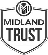 M MIDLAND TRUST
