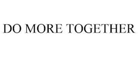 DO MORE TOGETHER