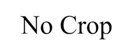 NO CROP