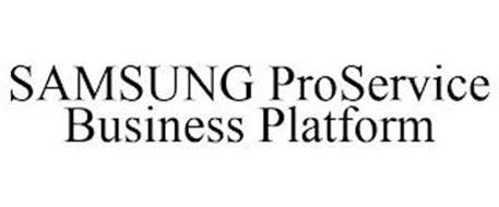 SAMSUNG PROSERVICE BUSINESS PLATFORM