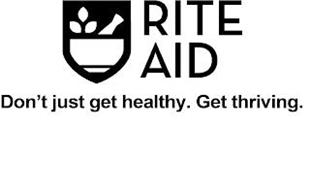 RITE AID DON'T JUST GET HEALTHY. GET THRIVING.