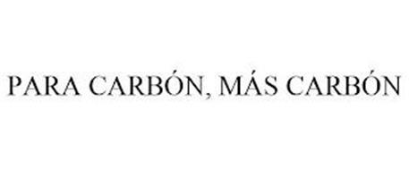 PARA CARBÓN, MÁS CARBÓN