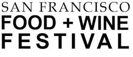 SAN FRANCISCO FOOD + WINE FESTIVAL