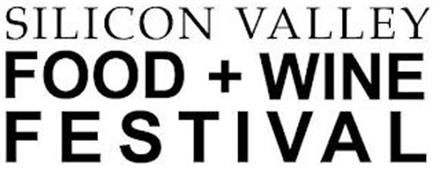 SILICON VALLEY FOOD + WINE FESTIVAL