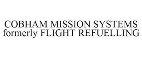 COBHAM MISSION SYSTEMS FORMERLY FLIGHT REFUELLING