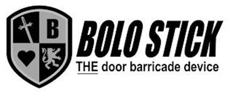 B BOLO STICK THE DOOR BARRICADE DEVICE