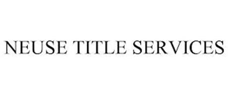 NEUSE TITLE SERVICES