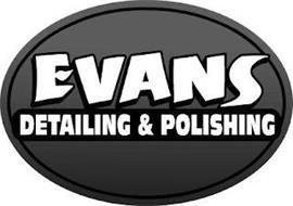 EVANS DETAILING & POLISHING