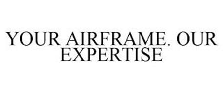 YOUR AIRFRAME. OUR EXPERTISE