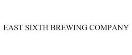 EAST SIXTH BREWING COMPANY