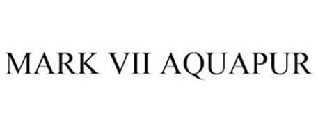 MARK VII AQUAPUR