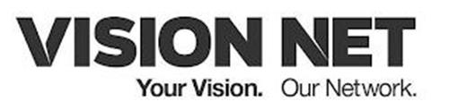 VISION NET YOUR VISION. OUR NETWORK.