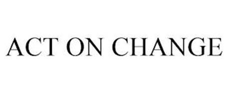 ACT ON CHANGE