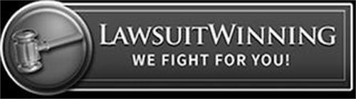 LAWSUITWINNING WE FIGHT FOR YOU!