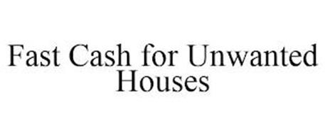 FAST CASH FOR UNWANTED HOUSES