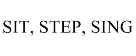 SIT, STEP, SING