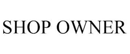 SHOP OWNER
