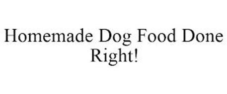 HOMEMADE DOG FOOD DONE RIGHT!