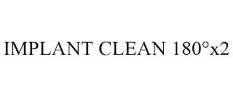 IMPLANT CLEAN 180°X2