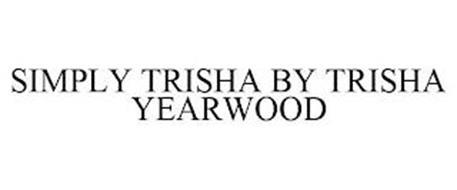 SIMPLY TRISHA BY TRISHA YEARWOOD