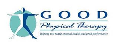 GOOD PHYSICAL THERAPY HELPING YOU REACH OPTIMAL HEALTH AND PEAK PERFORMANCE