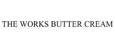 THE WORKS BUTTER CREAM