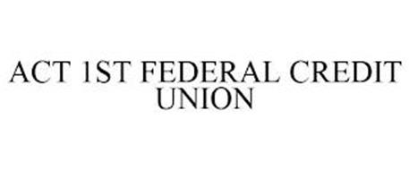 ACT 1ST FEDERAL CREDIT UNION