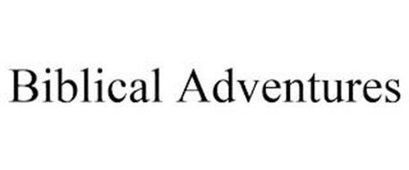 BIBLICAL ADVENTURES