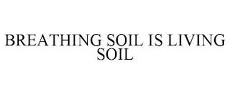 A BREATHING SOIL IS A LIVING SOIL